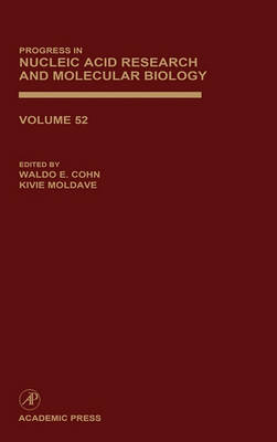 Progress in Nucleic Acid Research and Molecular Biology: Volume 52 - Progress in Nucleic Acid Research and Molecular Biology (Hardback)