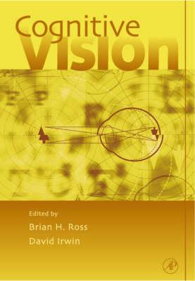 Cognitive Vision: Volume 42: Psychology of Learning and Motivation - Psychology of Learning and Motivation (Hardback)