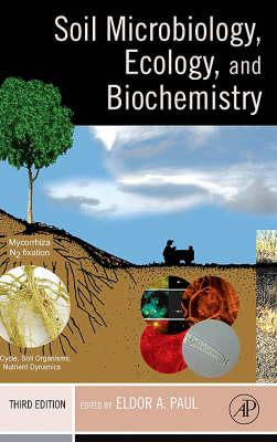 Soil Microbiology, Ecology and Biochemistry (Hardback)