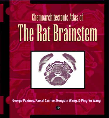 Chemoarchitectonic Atlas of the Rat Brainstem (Spiral bound)