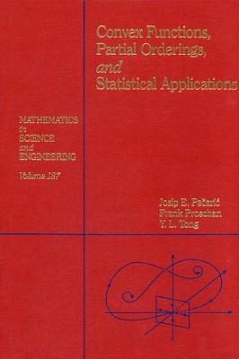 Convex Functions, Partial Orderings, and Statistical Applications (Hardback)