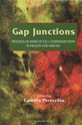 Gap Junctions: Molecular Basis of Cell Communication in Health and Disease: Volume 49 - Current Topics in Membranes (Paperback)