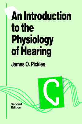 An Introduction to the Physiology of Hearing (Paperback)