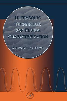 Ultrasonic Techniques for Fluids Characterization (Hardback)