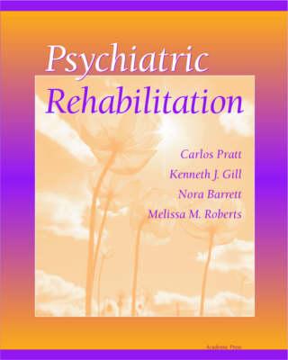 Psychiatric Rehabilitation (Hardback)