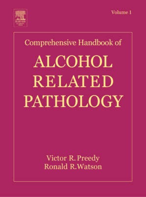Comprehensive Handbook of Alcohol Related Pathology Volume 1 (Hardback)