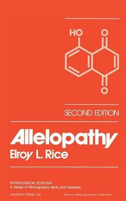 Allelopathy - Physiological Ecology (Hardback)