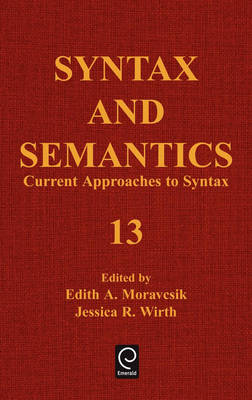 Current Approaches to Syntax - Syntax and Semantics 13 (Hardback)