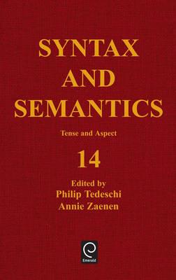 Tense and Aspect - Syntax and Semantics 14 (Hardback)