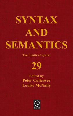 The Limits of Syntax - Syntax and Semantics 29 (Hardback)