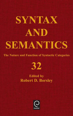 The Nature and Function of Syntactic Categories - Syntax and Semantics 32 (Hardback)