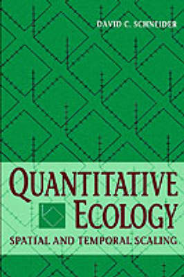 Quantitative Ecology: Spatial and Temporal Scaling (Hardback)