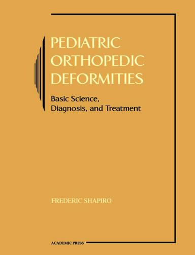 Pediatric Orthopedic Deformities (Paperback)
