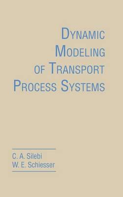 Dynamic Modeling of Transport Process Systems (Hardback)
