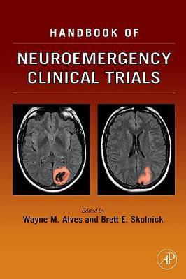 Handbook of Neuroemergency Clinical Trials (Hardback)