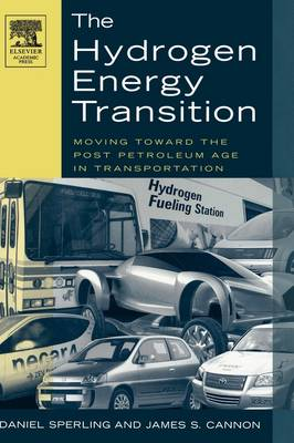 The Hydrogen Energy Transition: Cutting Carbon from Transportation (Hardback)