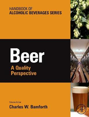 Beer: A Quality Perspective - Handbook of Alcoholic Beverages (Hardback)