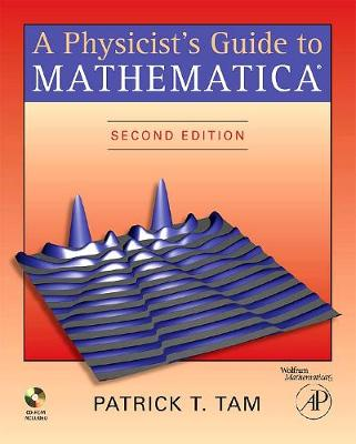 A Physicist's Guide to Mathematica (Paperback)