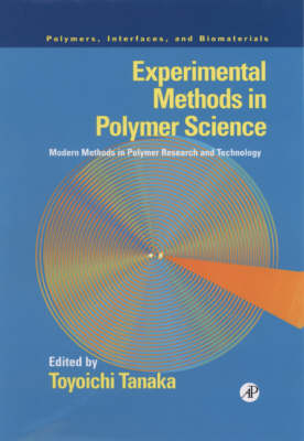 Experimental Methods in Polymer Science: Modern Methods in Polymer Research and Technology - Polymers, Interfaces and Biomaterials (Hardback)
