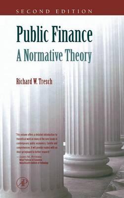 Public Finance: A Normative Theory (Hardback)
