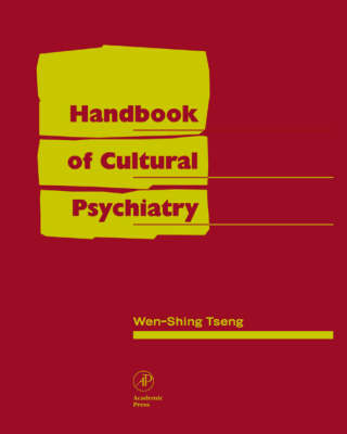 Handbook of Cultural Psychiatry (Hardback)