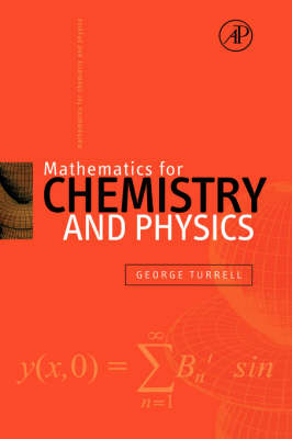Mathematics for Chemistry and Physics (Hardback)