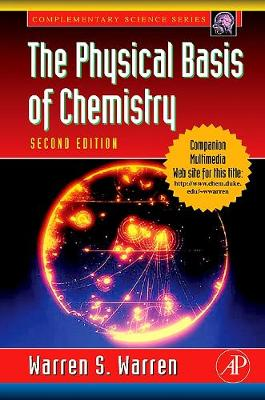 The Physical Basis of Chemistry - Complementary Science (Paperback)