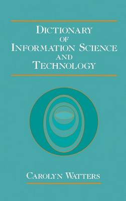 Dictionary of Information Science and Technology (Hardback)