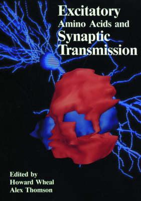 Excitatory Amino Acids and Synaptic Transmission (Hardback)