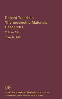 Advances in Thermoelectric Materials I: Volume 69 - Semiconductors and Semimetals (Hardback)