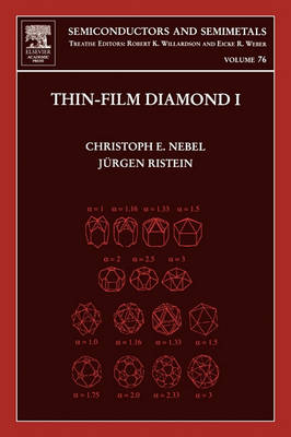 Thin-Film Diamond I: Volume 76: (part of the Semiconductors and Semimetals Series) - Semiconductors and Semimetals (Hardback)