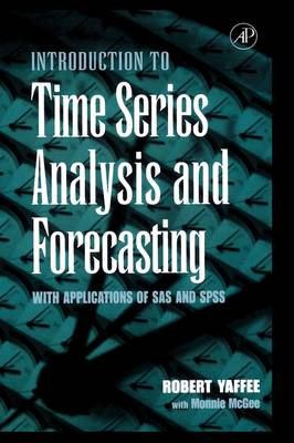 An Introduction to Time Series Analysis and Forecasting: With Applications of SAS (R) and SPSS (R) (Hardback)