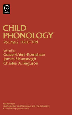 Child Phonology - Perspectives in Neurolinguistics, Neuropsychology & Psycholinguistics 2 (Hardback)