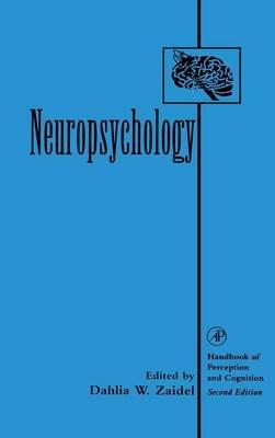 Neuropsychology - Handbook of Perception and Cognition (Hardback)