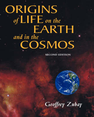 Origins of Life: On Earth and in the Cosmos (Paperback)