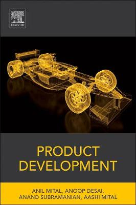 Product Development: A Structured Approach to Consumer Product Development, Design, and Manufacture (Hardback)