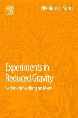 Experiments in Reduced Gravity: Sediment Settling on Mars (Paperback)