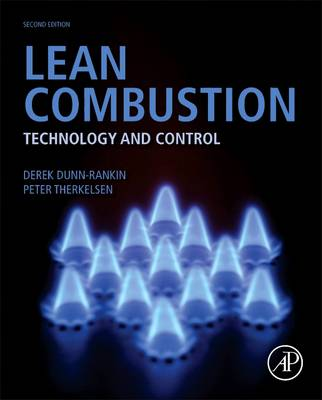 Lean Combustion: Technology and Control (Hardback)