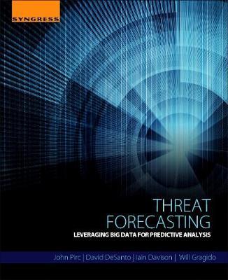 Threat Forecasting: Leveraging Big Data for Predictive Analysis (Paperback)