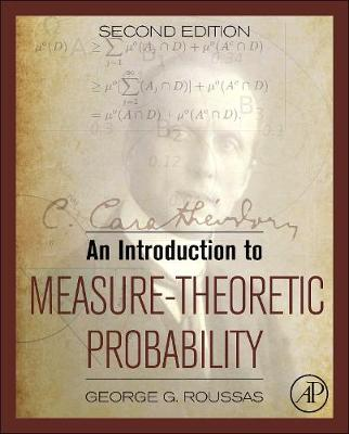An Introduction to Measure-Theoretic Probability (Hardback)
