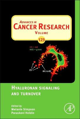 Hyaluronan Signaling and Turnover: Volume 123 - Advances in Cancer Research (Hardback)