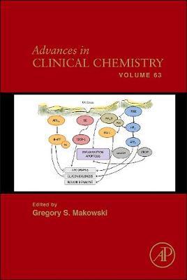 Advances in Clinical Chemistry: Volume 63 - Advances in Clinical Chemistry (Hardback)