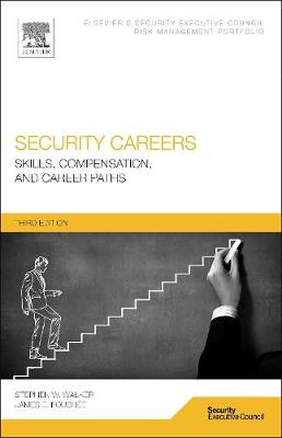 Security Careers: Skills, Compensation, and Career Paths (Paperback)