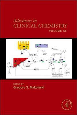 Advances in Clinical Chemistry: Volume 65 - Advances in Clinical Chemistry (Hardback)