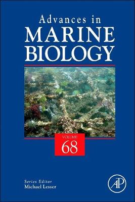 Advances in Marine Biology: Volume 68 - Advances in Marine Biology (Hardback)