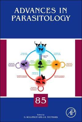 Advances in Parasitology: Volume 85 - Advances in Parasitology (Hardback)