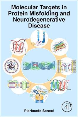 Molecular Targets in Protein Misfolding and Neurodegenerative Disease (Hardback)