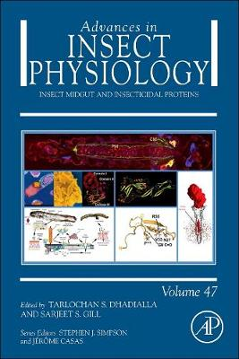 Insect Midgut and Insecticidal Proteins: Volume 47 - Advances in Insect Physiology (Hardback)