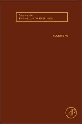 Advances in the Study of Behavior: Volume 46 - Advances in the Study of Behavior (Hardback)