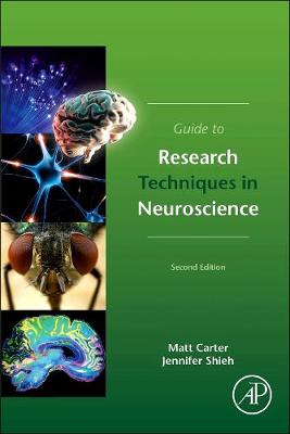 Guide to Research Techniques in Neuroscience (Paperback)